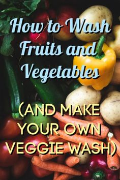 How to Wash Fruit and Veggies - Crafty Little Gnome - how to wash fruit and vegetables and how to make your own veggie wash. Homemade Grout Cleaner, Cleaners Homemade, How To Wash Vegetables, Fruits And Vegetables, Baking Soda And Lemon, Dish Detergent, Natural Cleaning Products, Good Food, Awesome Food