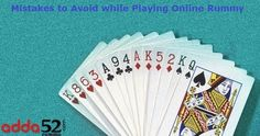 Mistakes to Avoid While Playing Online Rummy