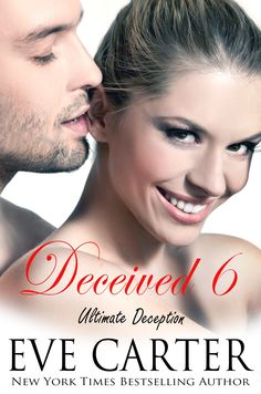 Deceived 6 - Ultimate Deception (Deceived series):Amazon.co.uk:Kindle Store