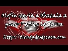 Obatala/Olofin envia a Obatala a poner Paz en la tierra