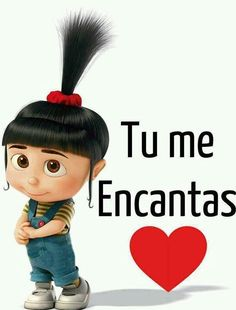 Tu me encantas :)