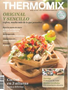 Thermomix magazine nº 81 [julio Magazine Thermomix, Ada Wong, How To Cook Asparagus, Cooking Salmon, Spanish Food, Cooking Classes, Easy Cooking, Recipe Using, Make It Simple