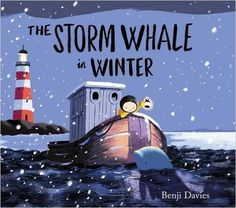 The Storm Whale in Winter: Amazon.co.uk: Benji Davies: 9781471119989: Books