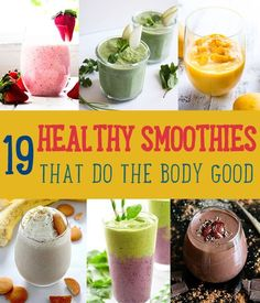 19 Healthy Smoothies That Do The Body Good by DIY Ready at diyready.com/19-healthy-smoothies-that-do-the-body-good/