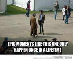 Moments of epicness…