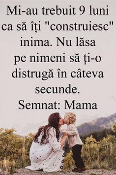 De la o mama pentru copilul ei! Mommy Quotes, Love Quotes, Inspirational Quotes, Affirmations For Kids, Eat Pray Love, I Love My Son, Positive Discipline, Faith In God, Science And Nature