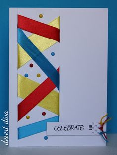 By Hannelie. Cut a long rectangular panel. Wrap ribbon around it & decorate it with Liquid Pearls or other embellishments. Attach to card base, add sentiment. Love her sentiment panel!!