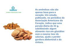 Comer amêndoa ajuda a perder gordura abdominal e da cintura.