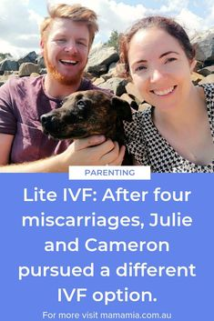 """After a """"third devastating miscarriage"""" in 4 years, Julie and Cameron turned to 'IVF Lite'. Ivf Cost, Starting School, 4 Years, Family Life, Pregnancy, Parenting, Traditional, Cost Of Ivf, Childcare"""