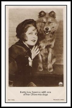 Betty Lou Spence w/ one of her Chow mix dogs. -love anyone who loves a chow ♥