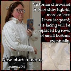 Victorian shirtwaist & Poet shirt hybrid, more or less. Linen jacquard; the lacing will be replaced by rows of small buttons eventually.