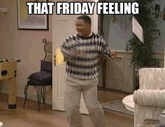 TGIF, The feeling when it's Friday you are leaving work. Carlton Bank dancing celebrating is Friday. Find the best Friday Reaction Gifs Tgif Funny, Hilarious, Carlton Banks Dance, Gif Viernes, Sephora, Friday Dance, Aloha Friday, Saint Patrick's Day, Beginner Workouts