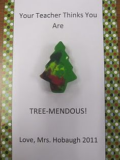 Christmas Party Ideas: Student Gifts- Christmas tree crayons