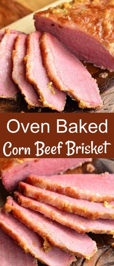 Amazing, tender corned beef brisket cooked in the oven with just three ingredients. This brisket is flavorful, easy, and comes out so tender. Baked Corned Beef, Corned Beef Brisket, Oven Baked Corn, 3 Ingredients, Main Dishes, Easter, Cook, Meals, Baking