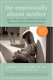 The Emotionally Absent Mother, Updated and Expanded Second Edition: How To Recognize And Heal The I. Trauma, Ptsd, Relationship Therapy, Relationships, Relationship Expert, Believe, Anxiety In Children, Self Healing, Emotional Healing