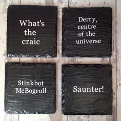 Personalised slate drink coasters make great gifts and look lovely in the home. You can have any message/quote added to the coaster and you can also have any colour wording. Message Quotes, Drink Coasters, Slate, Letter Board, Great Gifts, Messages, Colour, Canning, Decoration