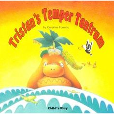Tristan's Temper Tantrum (Early Reading) - Love this book. My sons name is tristan so he really likes it and it teaches him why tantrums are not the best way to handle things