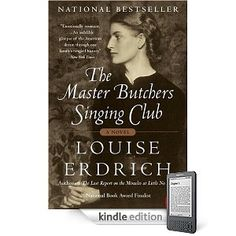 the master butchers singing club (louise erdrich, you are so speaking my language.)  I AM HOOKED on Louise Erdrich.