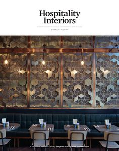 Hospitality Interiors - July/August 2016 I'm all for interiors that have some kind of movement #ifitsOkitsBoring