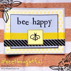 Bee Happy: Cute and Thoughtful Anytime Card by CardsbyMelissaRose