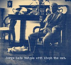 Jorge Luis Borges with Aleph the cat.