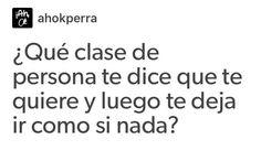 No lo se. Sad Love Quotes, Life Quotes, Ex Amor, Tumblr Love, Facebook Quotes, Magic Words, Fake Love, More Than Words, Spanish Quotes