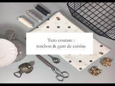 Torchon et gant de cuisine: tuto couture pour apprendre à coudre