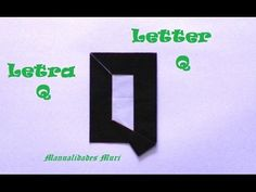 Origami - Papiroflexia. Abecedario muy fácil. Letra Q