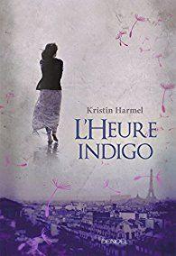 L'heure indigo par Kristin Harmel