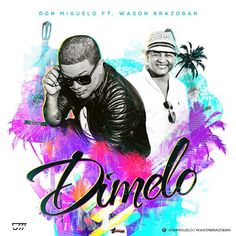 Armario de Noticias: Don Miguelo diversifica su música junto a Wazon Br...