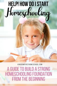 Help! How do I start homeschooling_ A guide to build a strong foundation from the beginning