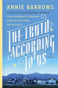 The Truth According to Us: A Novel, http://www.amazon.com/dp/0385342942/ref=cm_sw_r_pi_awdm_xgJovb0WVZE1Y
