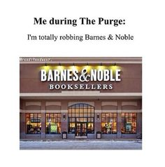 yup. all the book nerds. fight to the death over last copy of HP or THG or something