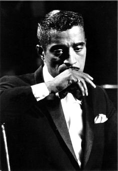 Sammy Davis Jr--all of his pictures from my childhood to now, have always made me wonder what he was thinking.