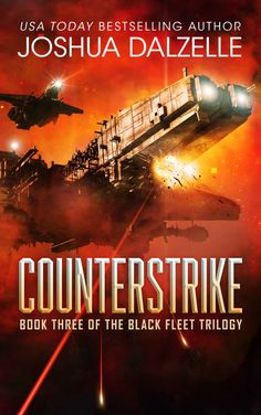 Amazon.com: Counterstrike (Black Fleet Trilogy, Book 3) eBook: Joshua Dalzelle: Kindle Store