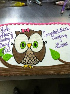 owl cake for my birthday maybe? @Megan Everhart @Maddie Everhart