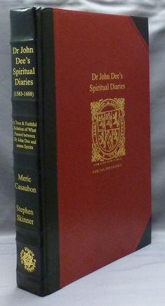 Dr. John Dee's Spiritual Diaries (1583-1608), John Dee, Golden Hoard Press