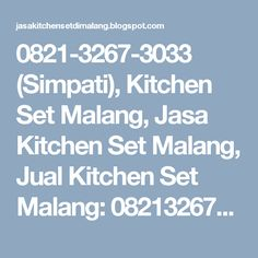 0821-3267-3033 (Simpati), Kitchen Set Malang, Jasa Kitchen Set Malang, Jual Kitchen Set Malang: 082132673033, Ciptakan Furniture Desain Sendiri, D...
