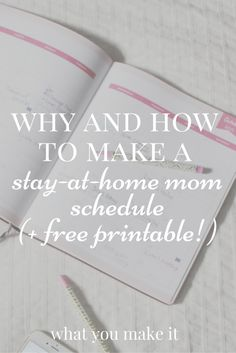 Why I'm re-vamping the way I look at my daily stay-at-home mom routine, and how to make a SAHM schedule!