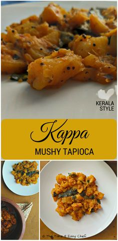 Mushy Tapioca (Cassava/Kappa) Kappa / Cassava - Mustard seeds curry leaves crushed dry chillies and garlic fried in coconut oil and mixed with mushy tapioca with a seasoning of turmeric and salt. For me that's the gooey joy of food! Indian Food Recipes, Sweets Recipes, Top Recipes, Easy Recipes, Vegan Recipes, Dried Chillies, Spicy Chili, Star Food, Curry Leaves