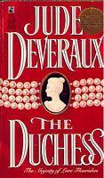 The Duchess ~ Jude Deveraux, A Highland Victorian romance.