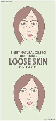 Natural Oils to Tightening Loose Skin on face