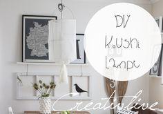 creativLIVE: Luftiger Essplatz - DIY Koushi Lampe