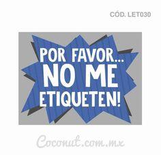 "Letrero para fiestas ""Por favor no me etiqueten!"""