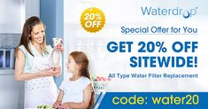 Special offer for You! All type of water filter replacement on sale, come to find yours! Checkout with code: Get off sitewide! Shower Water Filter, Under Sink Water Filter, Whole House Water Filter, Water Drops, Filters, Giveaway, Promotion, Type, Big