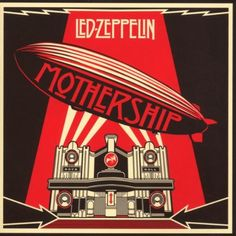 """Mothership"" by Led Zeppelin, 'Atlantic', 'Rhino' Records - Graphic Cover and Illustration Design Album and Poster by Shepard Fairey (b. American) ~ [The Cover Album is a graphical interpretation of the Beresford Hotel, Glasgow, Scotland]. Led Zeppelin Album Covers, Led Zeppelin Albums, Led Zeppelin Vinyl, Led Zeppelin Poster, Cover Art, Cd Cover, Rock Album Covers, Music Album Covers, Posters"