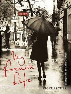 My French Life by Vicki Archer http://www.amazon.com/dp/0670018775/ref=cm_sw_r_pi_dp_1JNOwb1WJHG7V