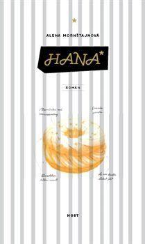 Pohledy z Třebešína: Alena Morštajnová - Hana Anthony Doerr, Hana, Popcorn Maker, How To Plan, Reading, Books, Elena Ferrante, Alice, Film