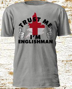 Men's T-Shirt Trust Me I'm englishman england Country Flag Funny euro 2016 S-3XL #Gildan #BasicTee