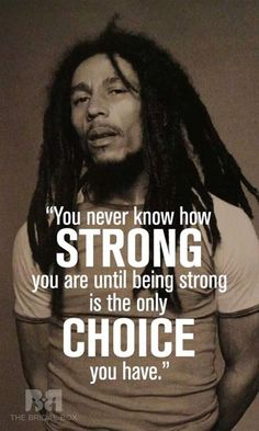 Robert Nesta Marley, Or Bob Marley, was a Jamaican singer, musician, and songwriter, who was famous all around the world. Marley was also famous for his wisdom quotes which are focused on life matters, and how anyone could be happy with what he has. Here are 17 of the most popular quotes by Bob Marley.